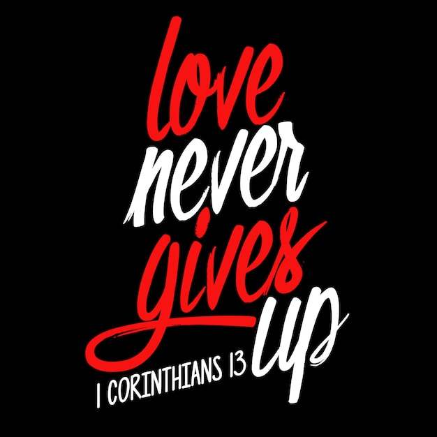 L'amour ne renonce jamais Vecteur Premium