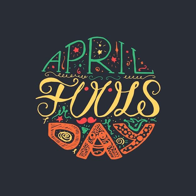 April fools day hand drawn lettrage avec sourire, chapeau de bouffon et moustache Vecteur Premium