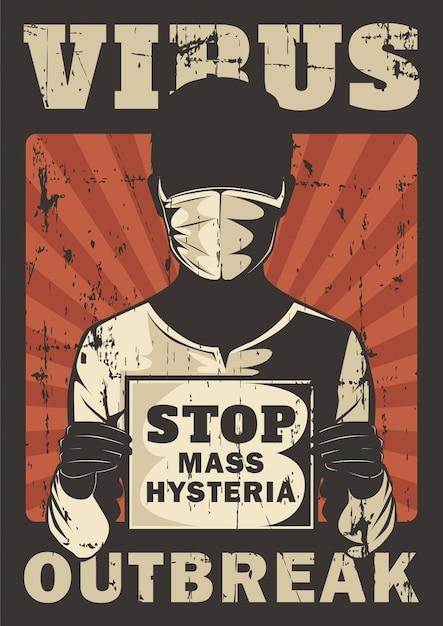 Arrêtez L'hystérie De Masse Corona Virus Covid 19 Propagande épidémie Signalisation Affiche Retro Rustic Vector Vecteur Premium