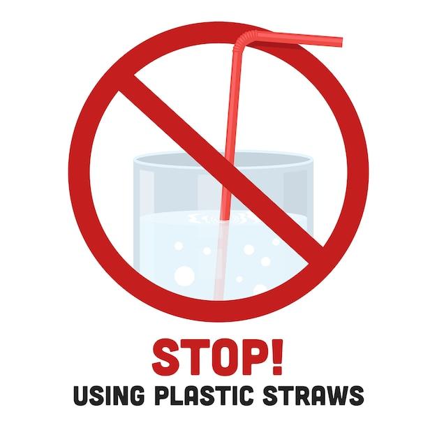 Arrêtez d'utiliser des pailles en plastique Vecteur Premium