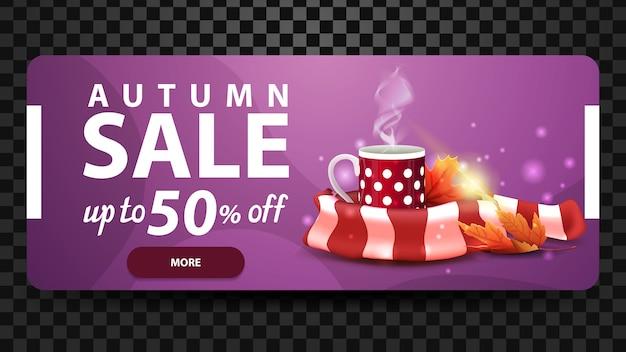 Automne, jusqu'à 50% de réduction, bannière web à prix réduit pour votre site web avec tasse de thé chaud et écharpe chaude Vecteur Premium