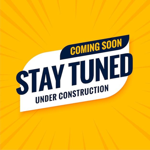 Bientôt, Restez à L'écoute De La Conception De La Construction Vecteur gratuit