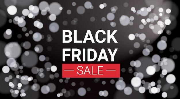 Black friday sale bannière design avec lumières blanches bokeh Vecteur Premium