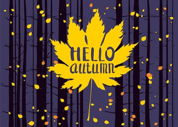 Bonjour l'automne, lettrage sur une feuille d'automne, automne, paysage forestier, troncs d'arbres Vecteur Premium