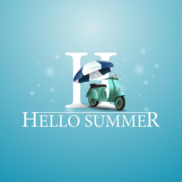 Bonjour L'été, Carte Postale Bleue Avec Un Scooter Avec Un Parasol Vecteur Premium