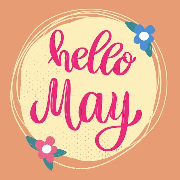 Bonjour May. Phrase De Lettrage Sur Fond Avec Décoration De Fleurs. élément Pour Affiche, Bannière, Carte. Illustration Vecteur Premium