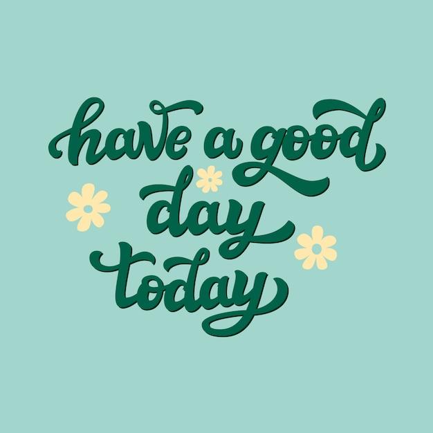 Bonne Journée Aujourd'hui Vecteur Premium