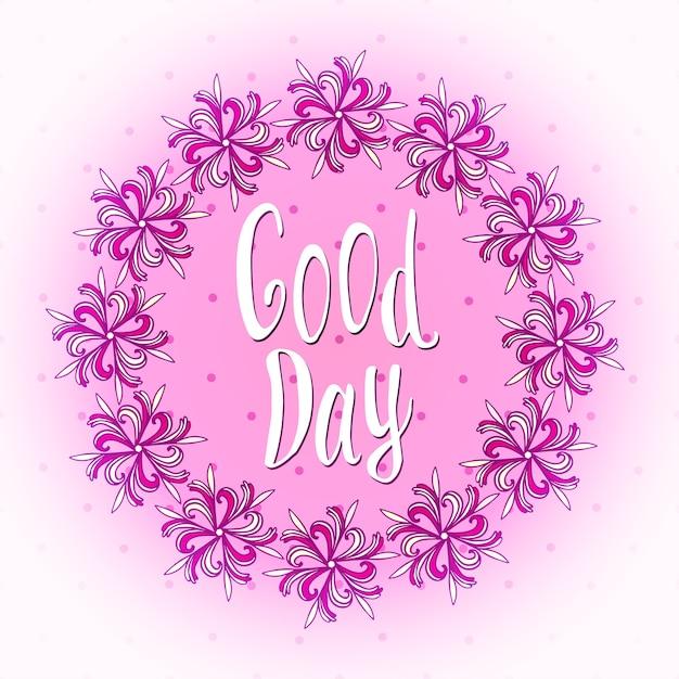 Bonne Journée! Belle Carte De Voeux De Jour. Joli Cadre Floral. Bannière Meilleurs Voeux Vecteur Premium