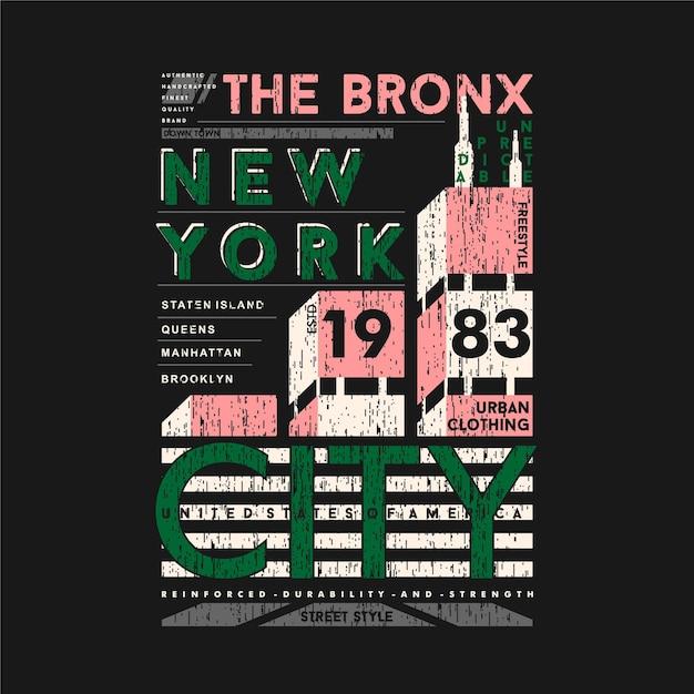 Le Bronx New York City Texte Graphique T Shirt Design Typographie Illustration Vecteur Premium