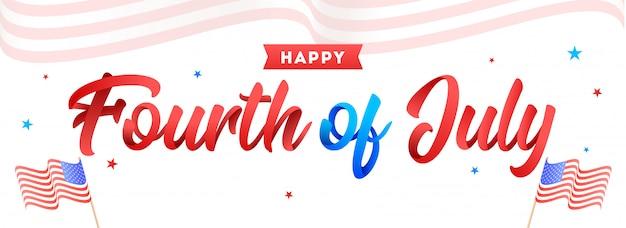Calligraphie du 4 juillet et drapeaux américains ondulés sur blanc b Vecteur Premium