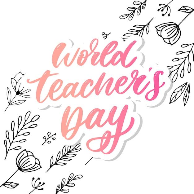 Calligraphie de la journée mondiale des enseignants Vecteur Premium