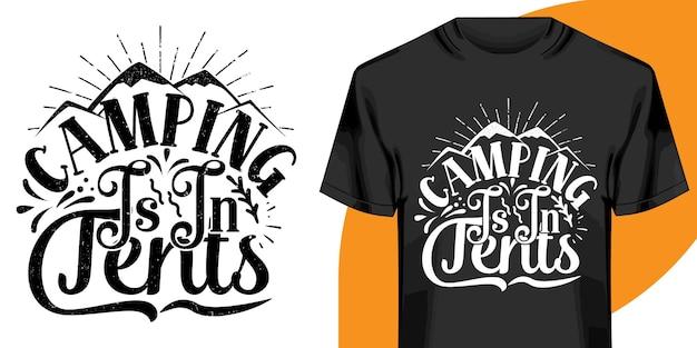 Le Camping Est Dans La Conception De T-shirts De Tentes Vecteur Premium