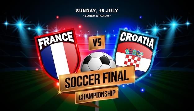 Championnat De Football Final Entre La France Et La Croatie Vecteur Premium