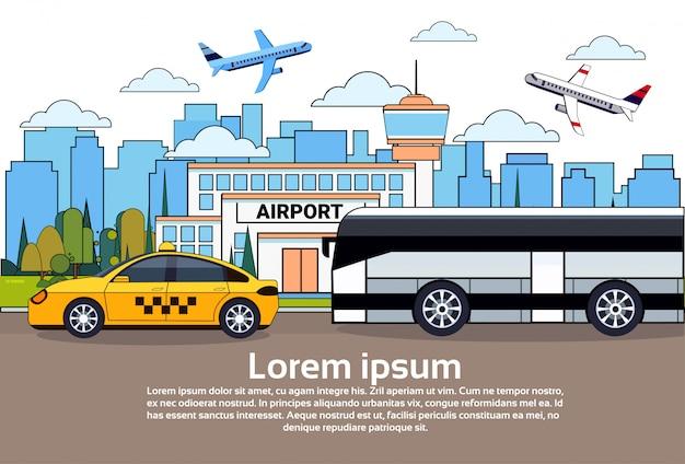 Circulation routière avec bus et taxi sur les bâtiments de l'aéroport et les avions dans le ciel Vecteur Premium