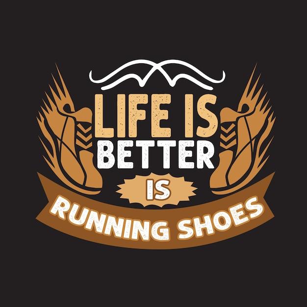 Citation en cours. la vie est meilleure est des chaussures de course. caractères Vecteur Premium