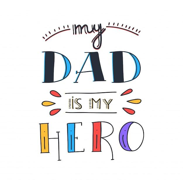 Citation de doodle de super héros de papa dans le style manuscrit. love daddy lettrage phrase. Vecteur Premium