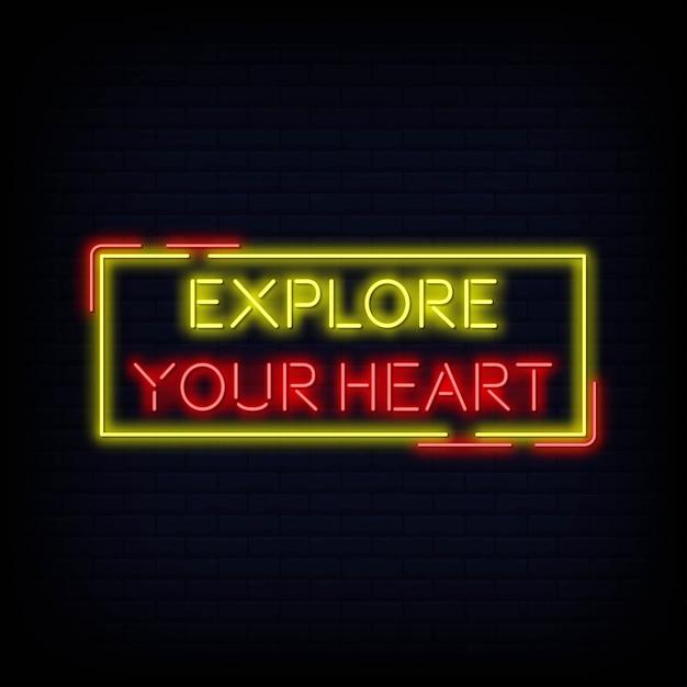 Citation moderne explorez votre coeur texte au néon Vecteur Premium