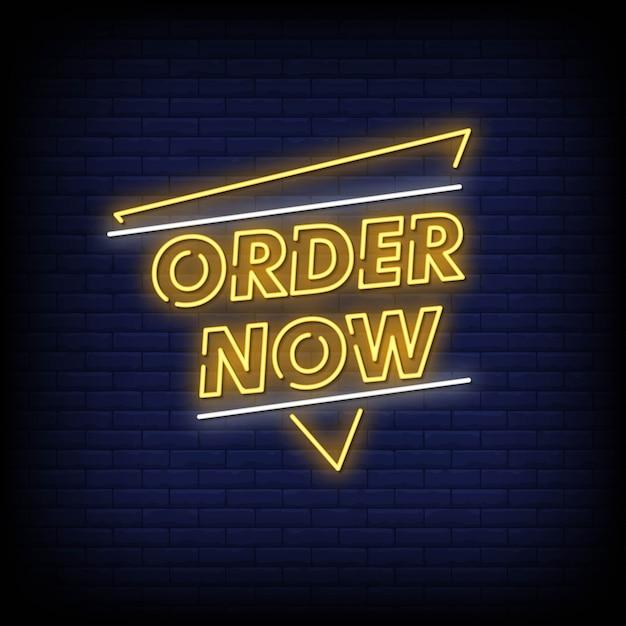 Commandez Maintenant Neon Signs Style Text Vector Vecteur Premium