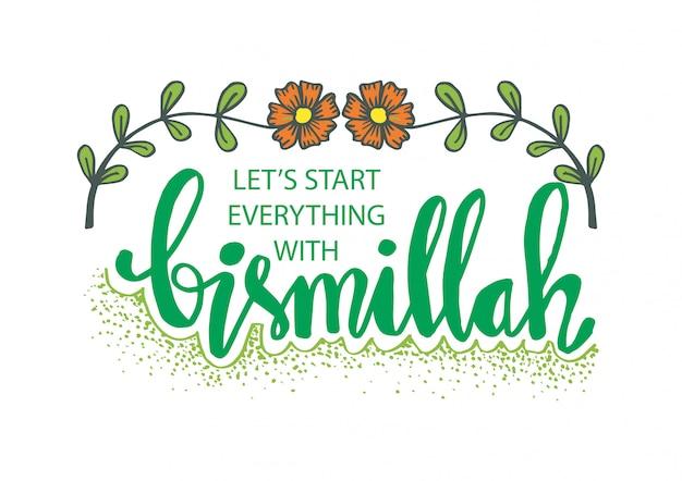 Commençons tout avec bismillah Vecteur Premium