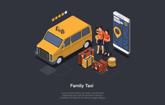 Concept De Service De Taxi Familial. Minivan De Service De Taxi Classé Quatre étoiles En Attente Des Clients. Famille Avec Valises. Navigateur De Taxi Avec Une Carte à L'écran. Illustration Vectorielle Isométrique 3d Coloré. Vecteur Premium