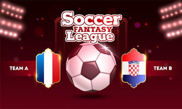 Conception soccer fantasy league avec ballon de foot et équipes Vecteur Premium