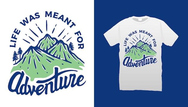 Conception De T-shirt De Citation De Montagne Vecteur Premium