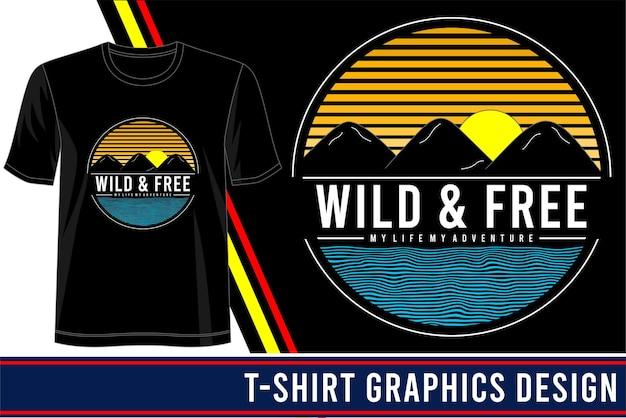 Conception De T-shirt Sauvage Et Libre Vecteur Premium