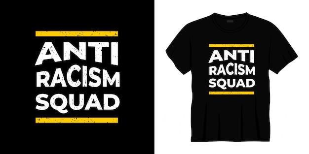 Conception De T-shirt Typographie Anti Racisme Vecteur Premium
