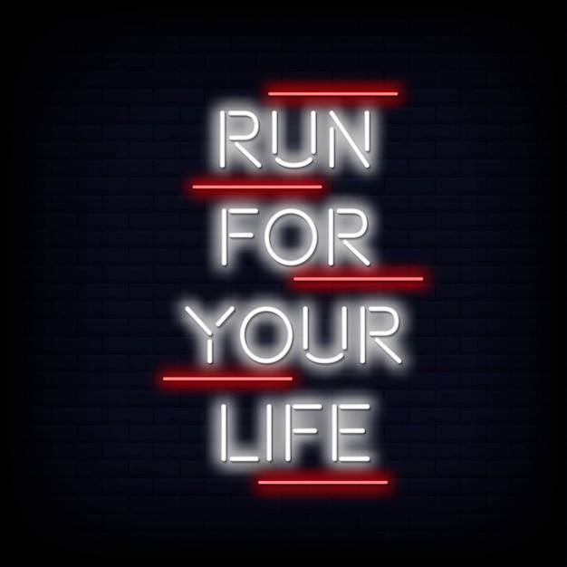 Courez pour votre vie neon text Vecteur Premium