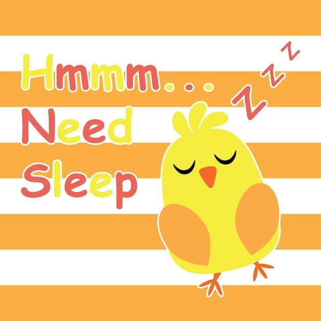 Cute chick is sleeping cartoon, carte postale pour enfants et t-shirt design pour enfants illustration vectorielle Vecteur Premium
