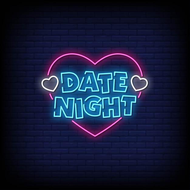 Date Night Neon Signs Vecteur Premium