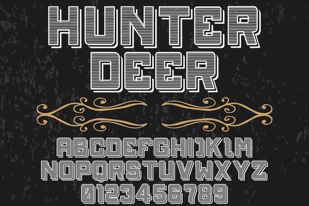 Dessin de police de caractères vintage chasseur cerf Vecteur Premium