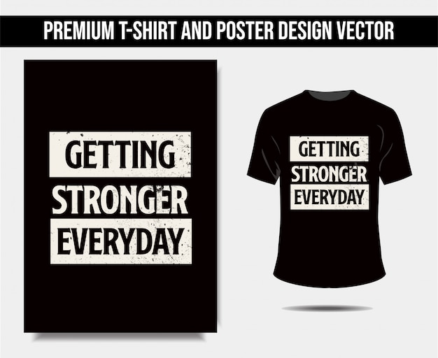 Devenir plus fort chaque jour tshirt et affiche Vecteur Premium