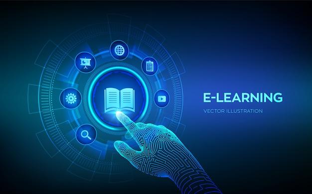 E-learning. éducation En Ligne Innovante Et Technologie Internet. Webinaire, Enseignement, Cours De Formation En Ligne. Développement De Compétence. Main Robotique Touchant L'interface Numérique. Illustration. Vecteur Premium