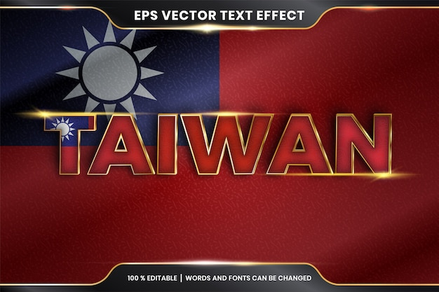 Effet De Texte Modifiable - Taiwan Avec Son Drapeau National Vecteur Premium