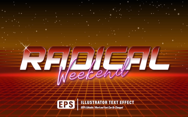Effet De Texte Radical Week-end - Modifiable Vecteur Premium