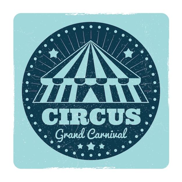 Emblème de cirque vintage avec effet grunge Vecteur Premium
