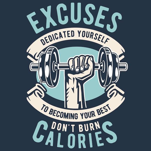 Excuses dont burn calories Vecteur Premium