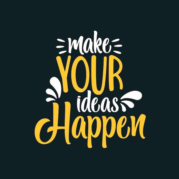 Faites que vos idées se réalisent Vecteur Premium