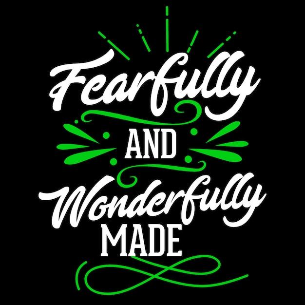Fearfully et merveilleusement fait Vecteur Premium