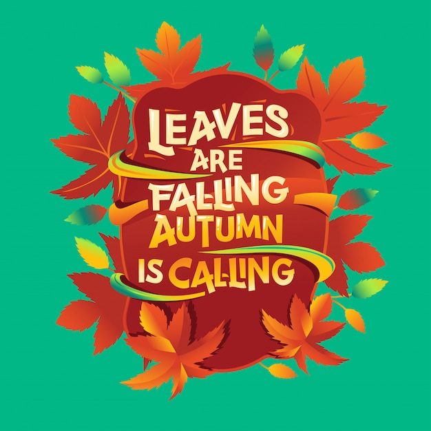 Les feuilles tombent citation Vecteur Premium