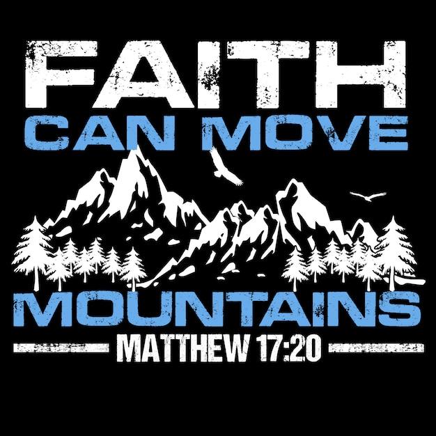 La foi peut déplacer des montagnes Vecteur Premium