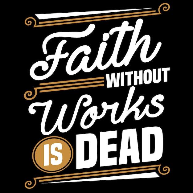 La foi sans travaux est morte Vecteur Premium