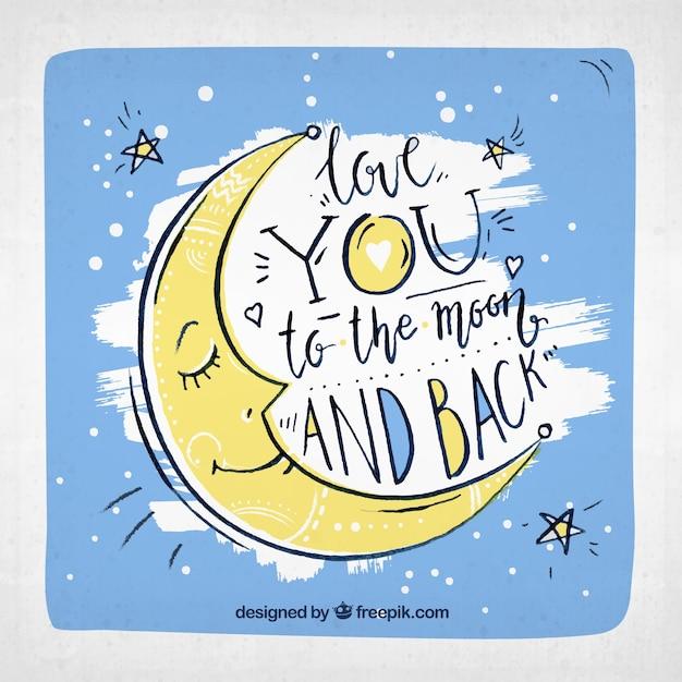 Fond de lune dessiné à la main avec la phrase romantique Vecteur gratuit