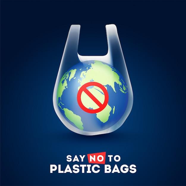 Globe terrestre dans un sac en plastique avec le texte de dire non aux sacs en plastique Vecteur Premium