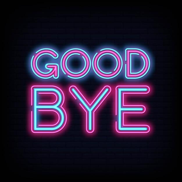 Good bye, modèle de conception de vecteur de texte néon Vecteur Premium