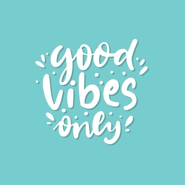 Good vibes only lettrage doodle Vecteur Premium