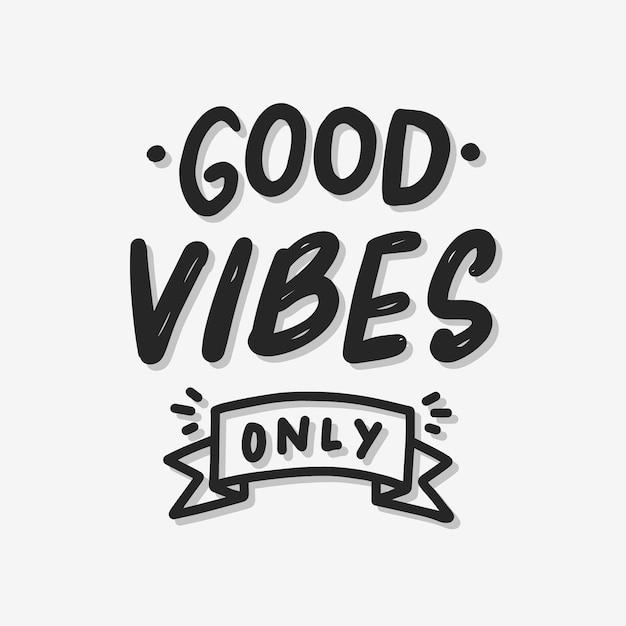 Good vibes seulement black hand drawn Vecteur Premium