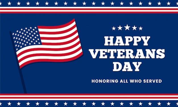 Heureuse fête des anciens combattants qui honore tous ceux qui ont servi, modèle de conception avec le drapeau américain Vecteur Premium