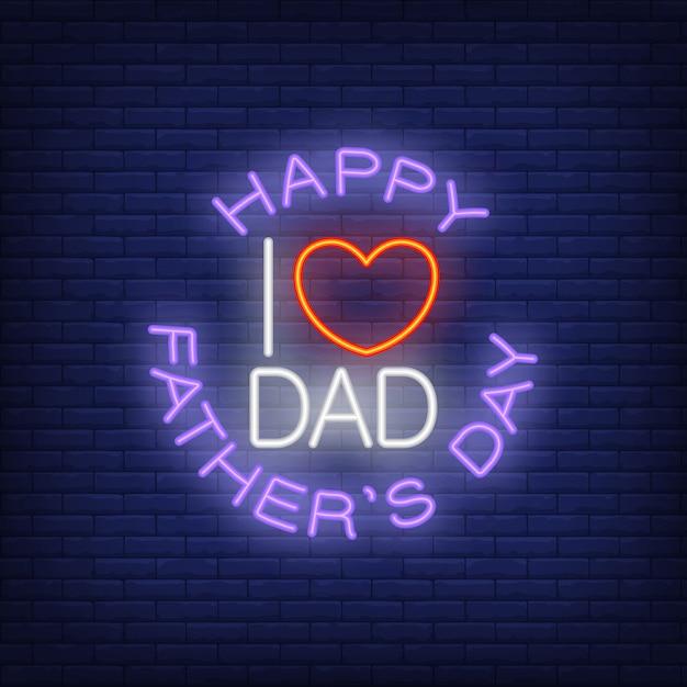 Heureuse fête des pères i love papa icône de style néon sur fond de briques. Vecteur gratuit